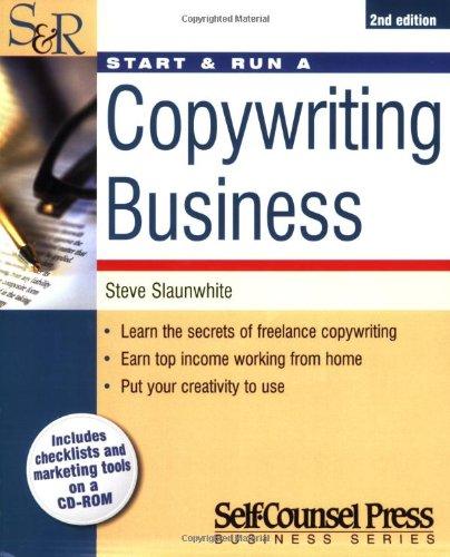 Start & Run a Copywriting Business (Start and Run A)