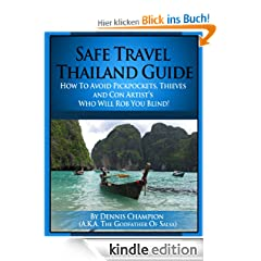 Safe Travel Thailand Guide (Safe Travel Guide)