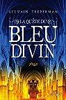 La Quête du bleu divin par Treperman