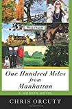 img - for One Hundred Miles from Manhattan Paperback April 1, 2014 book / textbook / text book