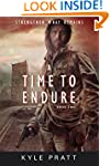 A Time to Endure (Strengthen What Rem...