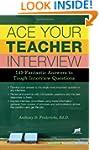 Ace Your Teacher Interview: 149 Fanta...