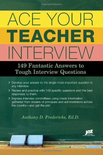 ^-^Read Online: Ace Your Teacher Interview: 149 Fantastic ...