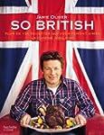 So british : Plus de 130 recettes qui...