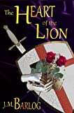 img - for The Heart of the Lion book / textbook / text book