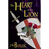 The Heart of the Lion ~ J. M. Barlog