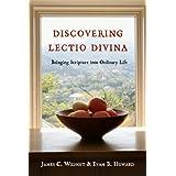 Discovering Lectio Divina: Bringing Scripture into Ordinary Life