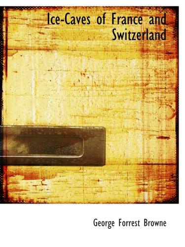 Eishöhlen von Frankreich und der Schweiz