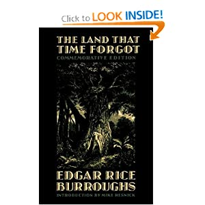 The Land That Time Forgot (Commemorative Edition) by