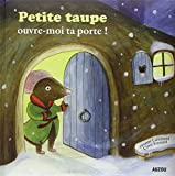 PETITE TAUPE OUVRE MOI TA PORTE (Version grand format)