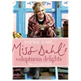 Miss Dahl&#39;s Volouptous Delights: The Art of Eating a Little of What you Fancyvon &#34;Sophie Dahl&#34;