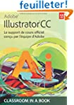 Adobe� Illustrator� CC: Le support de...