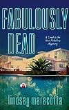"Fabulously Dead (A ""Dead is the New Fabulous"" Mystery Book 1)"