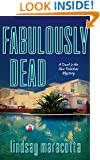 "Fabulously Dead (A ""Dead is the New Fabulous"" Mystery Book 1)"