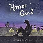 Honor Girl: A Graphic Memoir   Maggie Thrash