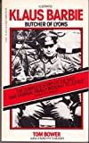 KLAUS BARBIE - Butcher of Lyons (0552125482) by Bower, Tom