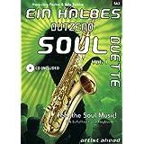"""Ein halbes Dutzend Soul Duette. Ausgabe f�r Saxophon. (inkl. Audio-CD)von """"Udo Tschira"""""""