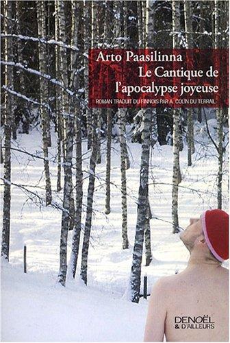 Le cantique de l'apocalypse joyeuse : roman