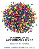 img - for Making Data Governance Work: Tales from the Trenches book / textbook / text book