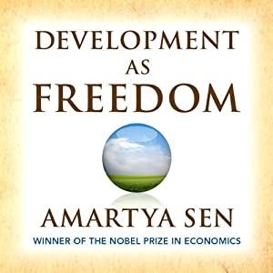 Development as Freedom | [Amartya Sen]