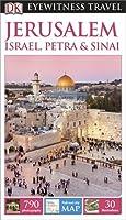 DK Eyewitness Travel Guide: Jerusalem, Israel, Petra & Sinai (Eyewitness Travel Guides)