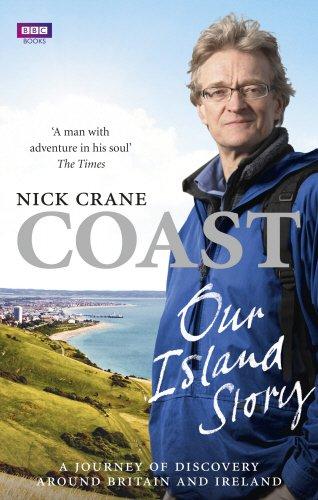 Coast: Our Island Story: A Journey of Discovery Around Britain's Coastline PDF