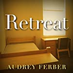 Retreat | Audrey Ferber
