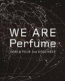 【早期購入特典あり】WE ARE Perfume -WORLD TOUR 3rd DOCUMENT(初回限定盤)(特典:内容未定)[Blu-ray]