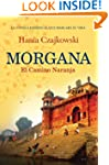 Morgana - El Camino Naranja: La novel...