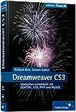 Adobe Dreamweaver CS3: Webseiten entwickeln mit (X)HTML, Ajax, CSS, PHP und MySQL (Galileo Design) - Richard Beer, Susann Gailus