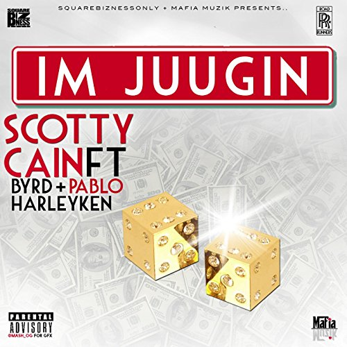 Im Juugin (feat. Byrd, Pablo & Harley Ken) [Explicit]