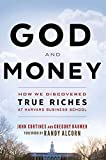img - for God and Money: How We Discovered True Riches at Harvard Business School by Gregory Baumer and John Cortines - Paperback book / textbook / text book