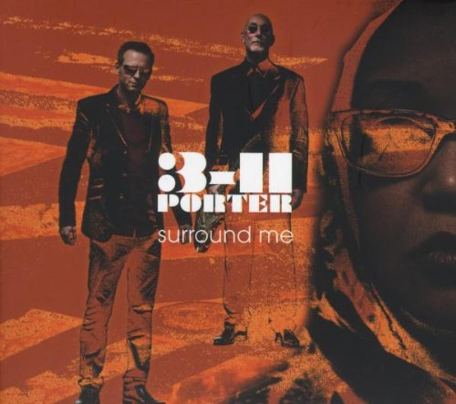 3-11 Porter - Surround Me - Zortam Music