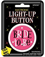 Bride to Be Light Up Button