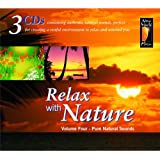 Relax With Nature Volume 4