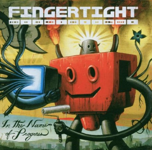 Fingertight – In The Name Of Progress (2003) [FLAC]
