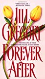 Forever After (0440215129) by Gregory, Jill