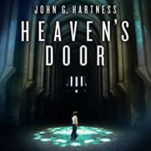 Heaven's Door: Quincy Harker, Demon Hunter, Book 6 Audiobook by John G. Hartness Narrated by James Foster