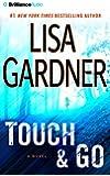 Touch & Go: A Novel