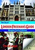 The City of London Freeman's Guide: Magna Carta Edition