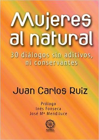 Mujeres al Natural (Spanish Edition)