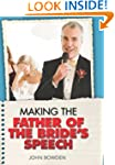 Making the Father of the Bride's Spee...