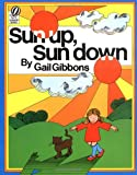 Sun Up, Sun Down (Voyager/Hbj Book) (015282782X) by Gibbons, Gail