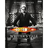 Doctor Who: The Writer's Taleby Russell T. Davies