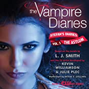The Vampire Diaries: Stefan's Diaries #5: The Asylum | L. J. Smith