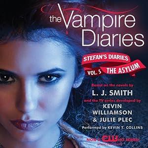 The Vampire Diaries: Stefan's Diaries #5: The Asylum Audiobook