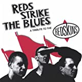 Reds Strike the Blues-Tribute to the Redskins