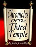 img - for Chronicles of the Third Temple book / textbook / text book