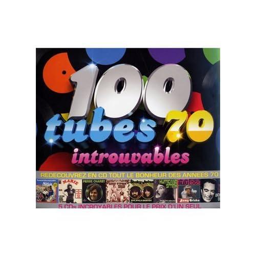 100 Tubes 70 introuvables  Compilation, Patrick Topaloff .fr