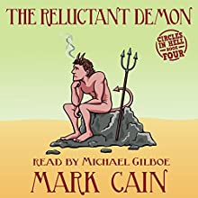 The Reluctant Demon: Circles in Hell, Book 4 Audiobook by Mark Cain Narrated by Michael Gilboe